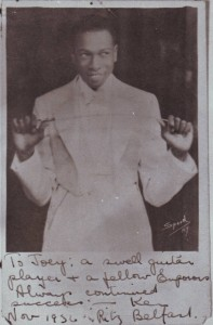 """To Joey - a swell guitar player & a fellow Emperor"" Belfast November 1936"